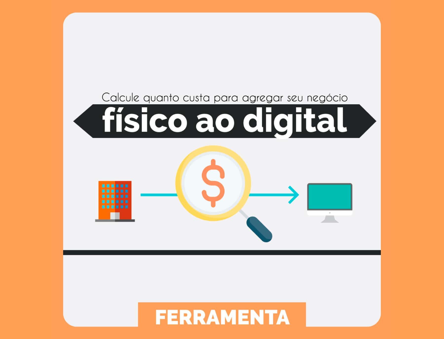 ferramenta-custo-levar-negocio-digital